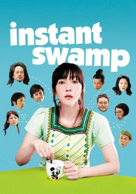 Instant Swamp's Poster