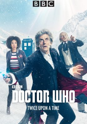 Doctor Who Special: Twice Upon a Time's Poster