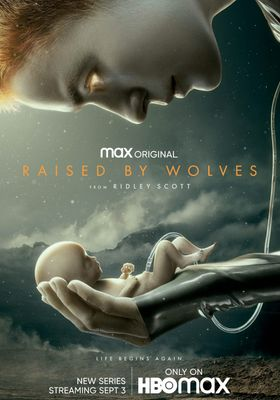 Raised by Wolves 's Poster