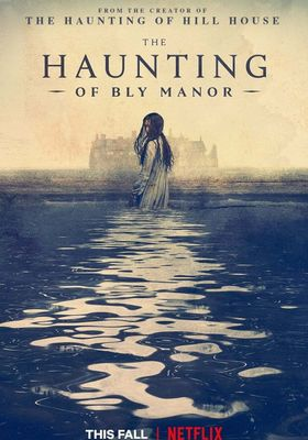 The Haunting of Bly Manor 's Poster