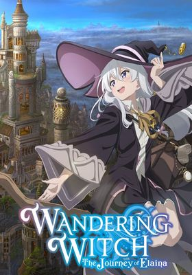 Wandering Witch: The Journey of Elaina's Poster