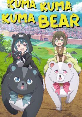 Kuma Kuma Kuma Bear 's Poster
