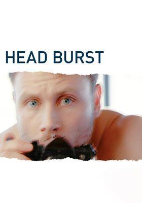 Head Burst's Poster