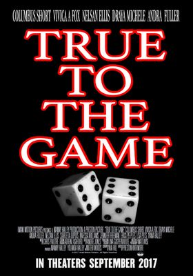 True to the Game's Poster