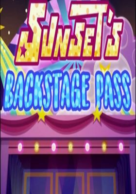 Equestria Girls Sunset's Backstage Pass's Poster