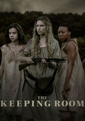 The Keeping Room's Poster