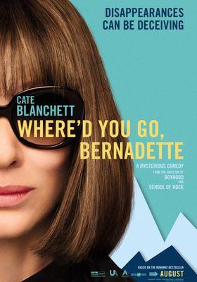 Where'd You Go, Bernadette's Poster