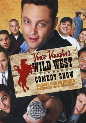 Wild West Comedy Show: 30 Days & 30 Nights - Hollywood to the Heartland's Poster
