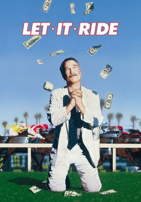 Let It Ride's Poster