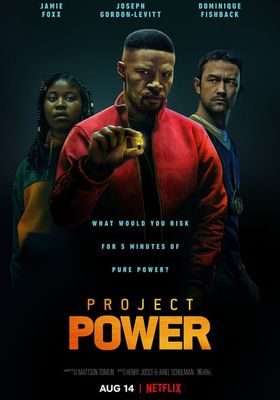 Project Power's Poster