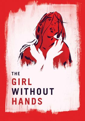 The Girl Without Hands's Poster