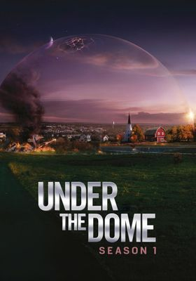 Under the Dome Season 1's Poster