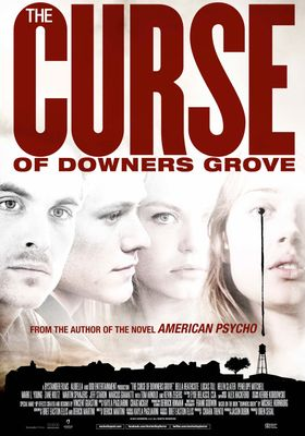 The Curse of Downers Grove's Poster