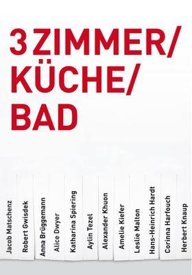 3 Zimmer/Küche/Bad's Poster