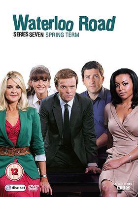 Waterloo Road Season 7's Poster