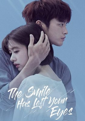 The Smile Has Left Your Eyes 's Poster
