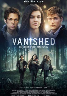Left Behind: Vanished - Next Generation's Poster