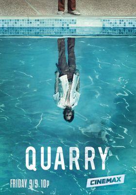 Quarry 's Poster