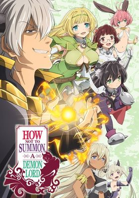 How Not to Summon a Demon Lord Season 1's Poster