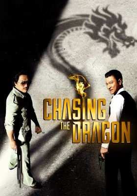 Chasing the Dragon's Poster