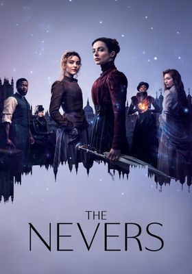 The Nevers 's Poster