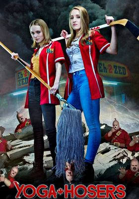 Yoga Hosers's Poster
