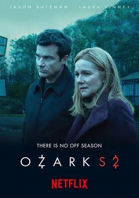 Ozark Season 2's Poster