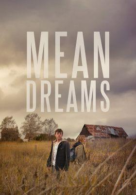 『Mean Dreams』のポスター