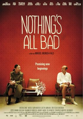 Nothing's All Bad's Poster