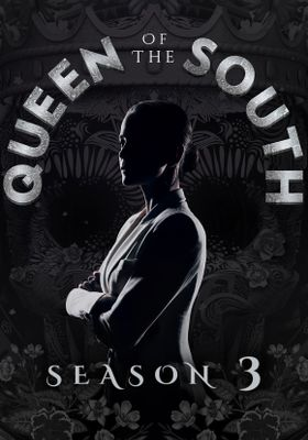 Queen of the South Season 3's Poster