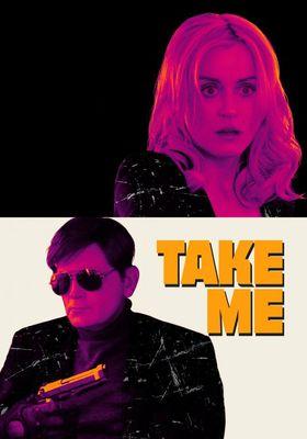 『テイク・ミー』のポスター