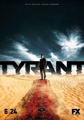 Tyrant Season 1's Poster