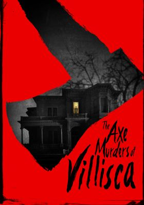 The Axe Murders of Villisca's Poster