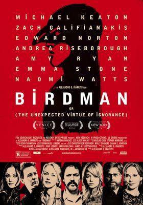 『バードマン あるいは (無知がもたらす予期せぬ奇跡)』のポスター