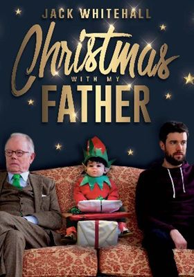 Jack Whitehall: Christmas with my Father's Poster