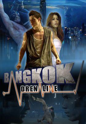 Bangkok Adrenaline's Poster