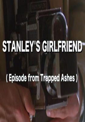 Stanley's Girlfriend's Poster