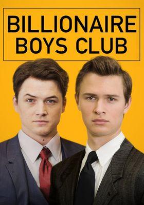 『ビリオネア・ボーイズ・クラブ』のポスター
