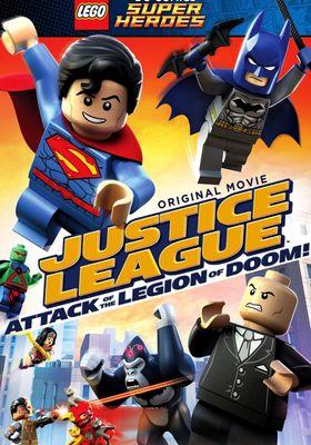 LEGO DC Comics Super Heroes: Justice League: Attack of the Legion of Doom!'s Poster