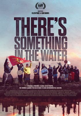 There's Something in the Water's Poster