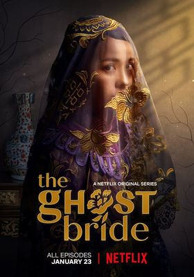 The Ghost Bride 's Poster