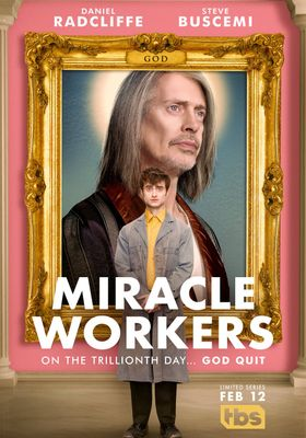 『Miracle Workers (原題)』のポスター