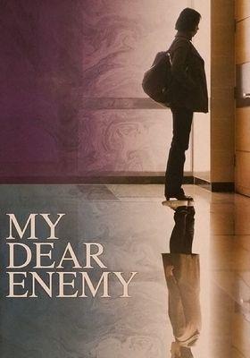 My Dear Enemy's Poster