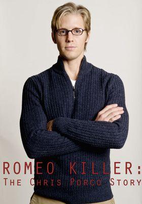 Romeo Killer: The Chris Porco Story's Poster