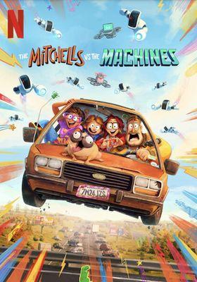 미첼 가족과 기계 전쟁의 포스터