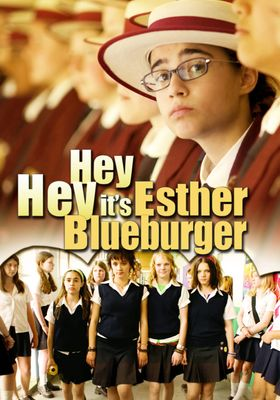 Hey Hey It's Esther Blueburger's Poster