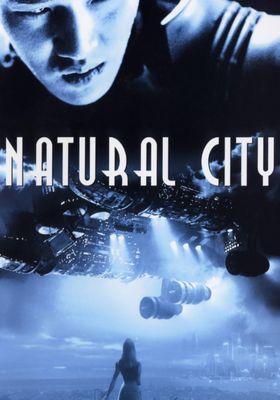 Natural City's Poster