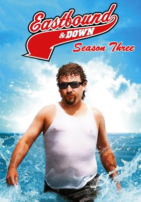 Eastbound & Down Season 3's Poster