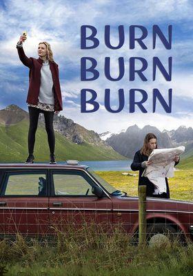 Burn Burn Burn's Poster