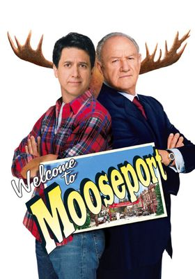 Welcome to Mooseport's Poster